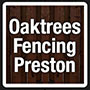 Oaktrees Preston Fencing