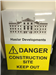 Danger Construction Site Keep out