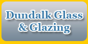 Dundalk Glass & Glazing