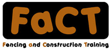 Fencing and Construction Training (FACT) Logo