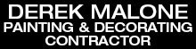 Derek Malone Painting & Decorating Contractor