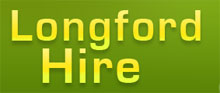 Longford Hire Centre