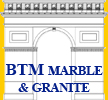 BTM Marble and Granite