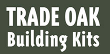 Trade Oak Building Kits