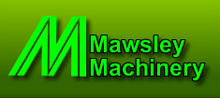 Mawsley Machinery