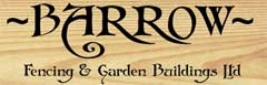 Barrow Fencing & Garden Buildings Ltd